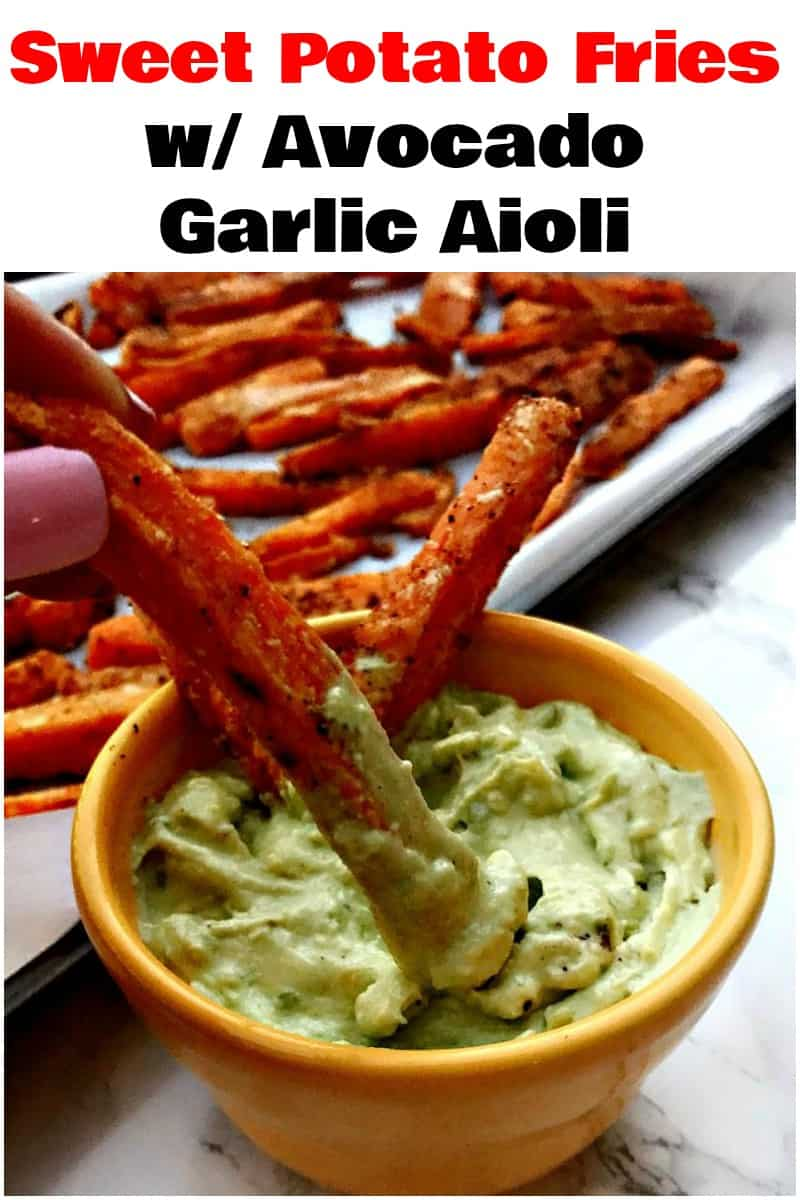 Easy, Healthy, and Baked Crunchy Sweet Potato Fries is a crispy, fries recipe with garlic, avocado aioli dipping sauce. This low-calorie side dish makes the perfect side dish or snack! #SweetPotato #SweetPotatoFries #Healthy
