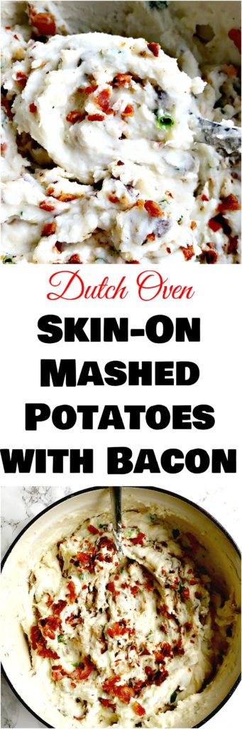 dutch oven skin on mashed potatoes with bacon