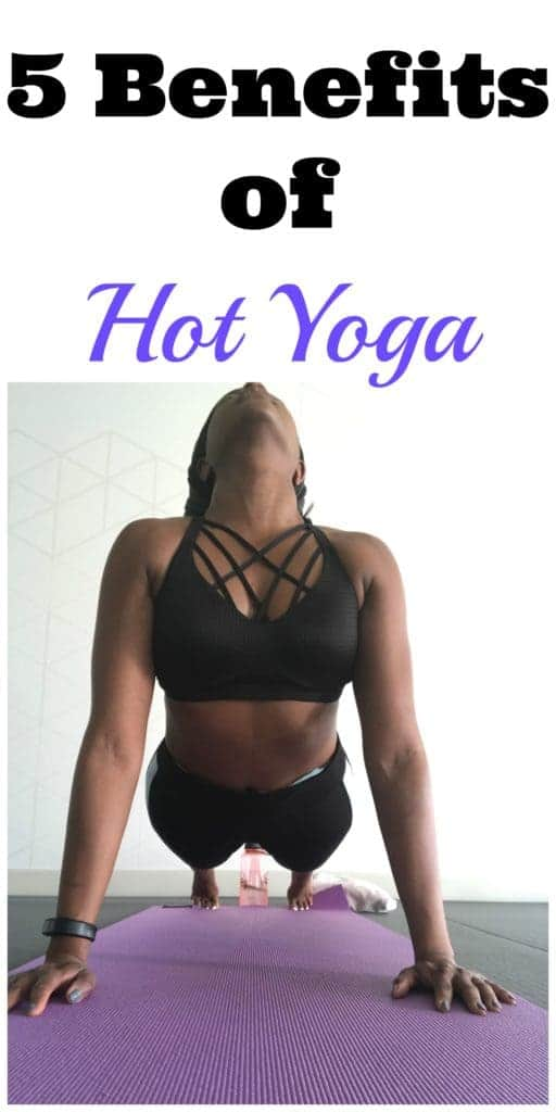 5 benefits of hot yoga