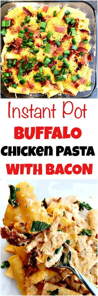 Instant Pot Buffalo Chicken Rigatoni Pasta with Bacon
