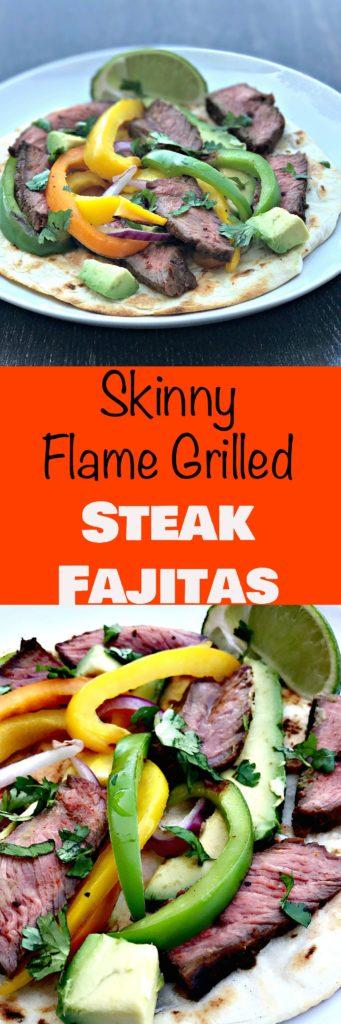 skinny flame grilled steak fajitas