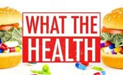 what the health documentary vegan