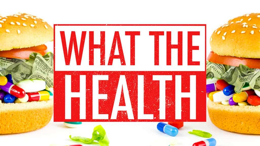 what the health documentary vegan banner