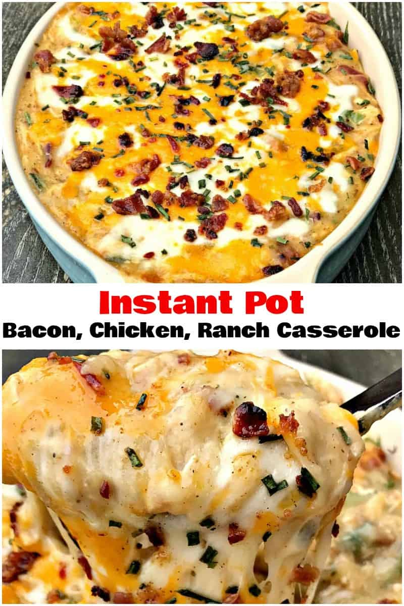 Instant Pot Bacon Chicken Ranch Baked Potato Casserole is a quick and easy pressure cooker recipe with mozzarella and cheddar cheese. #InstantPot #InstantPotRecipes #PressureCooker