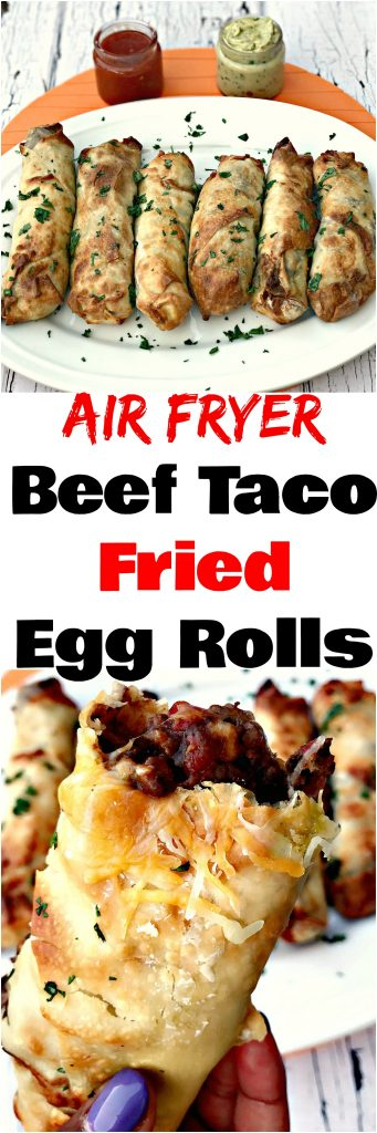 Air Fryer Beef Taco Fried Egg Rolls