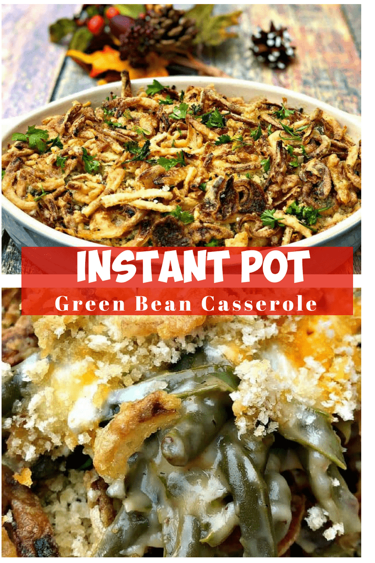 Instant Pot Green Bean Casserole with Cheese is a pressure cooker recipe with fried onions, cream of mushroom soup, breadcrumbs, and cheesy goodness perfect for Thanksgiving, Christmas, and holidays. #InstantPot #InstantPotRecipes #PressureCooker #PressureCookerRecipes #GreenBeanCasserole #Casseroles #Thanksgiving #ThanksgivingRecipes #Holidays #HolidayRecipes #Christmas #ChristmasRecipes