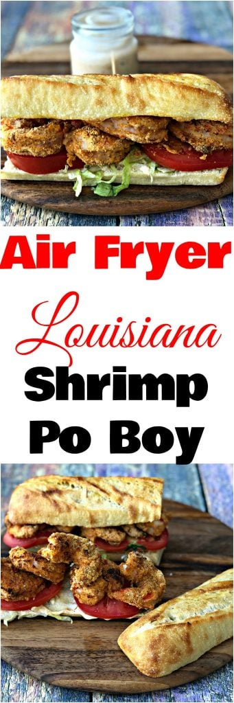 Air Fryer Fried Louisiana Shrimp Po Boy with Remoulade Sauce