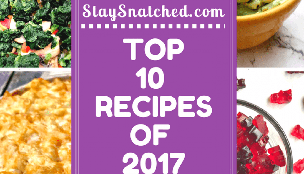 stay snatched top 10 recipes 2017