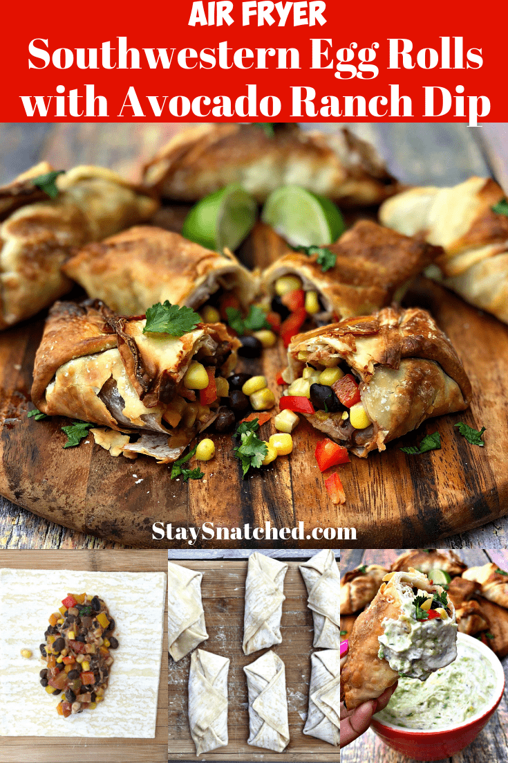 Air Fryer Vegetarian Southwestern Egg Rolls with Avocado Ranch is a quick and easy healthy recipe that rivals Chili's Southwestern Egg Rolls Recipe. These crispy, crunchy rolls are loaded with black beans, corn, diced tomatoes, red onions, and cilantro. The creamy dipping sauce is loaded with flavor! #StaySnatched #AirFryerEggRolls #AirFryer #AirFryerRecipes #EggRolls #TexMex