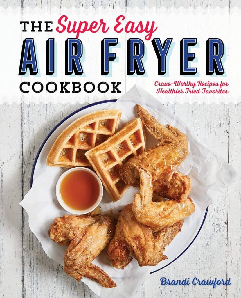 super easy air fryer cookbook