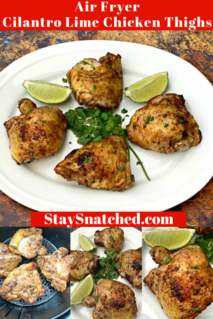 Keto Low-Carb Air Fryer Cilantro Lime Marinated Chicken Thighs is a quick and easy, healthy recipe that includes the cook time, temperature, and instructions for how long to cook fried chicken thighs using a Cook Essentials air fryer, Power Air Fryer, or any brand. You can use bone-in, boneless, fresh, or frozen chicken thighs. #AirFryerRecipes #KetoAirFryerRecipes #AirFryerChickenThighs