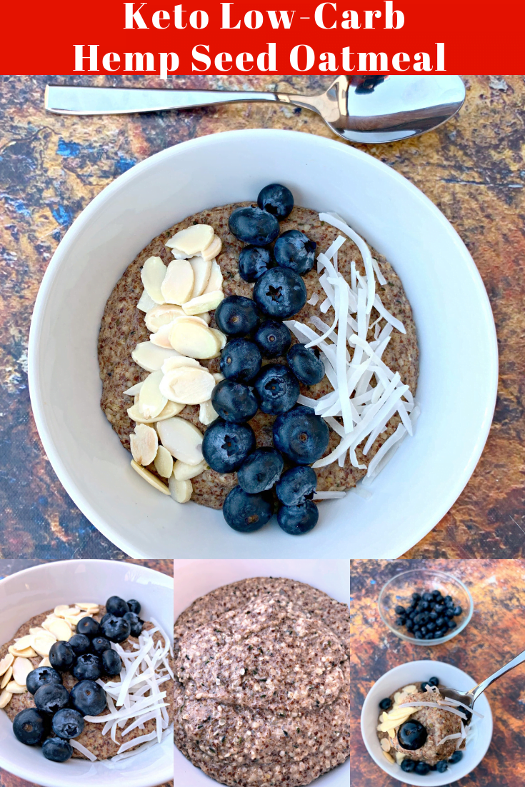 Easy, Keto Low-Carb Blueberry Hemp Breakfast Oatmeal is a quick grain-free, gluten-free recipe that can also be called n'oats. This hot cereal is loaded with hemp hearts, flax seed meal and is a great alternative for a carb-free snack. Hemp hearts are a superfood and loaded with fiber and other health benefits. Top this with chia seeds, almonds, blueberries, or other favorites. #KetoRecipes #KetoOatmeal