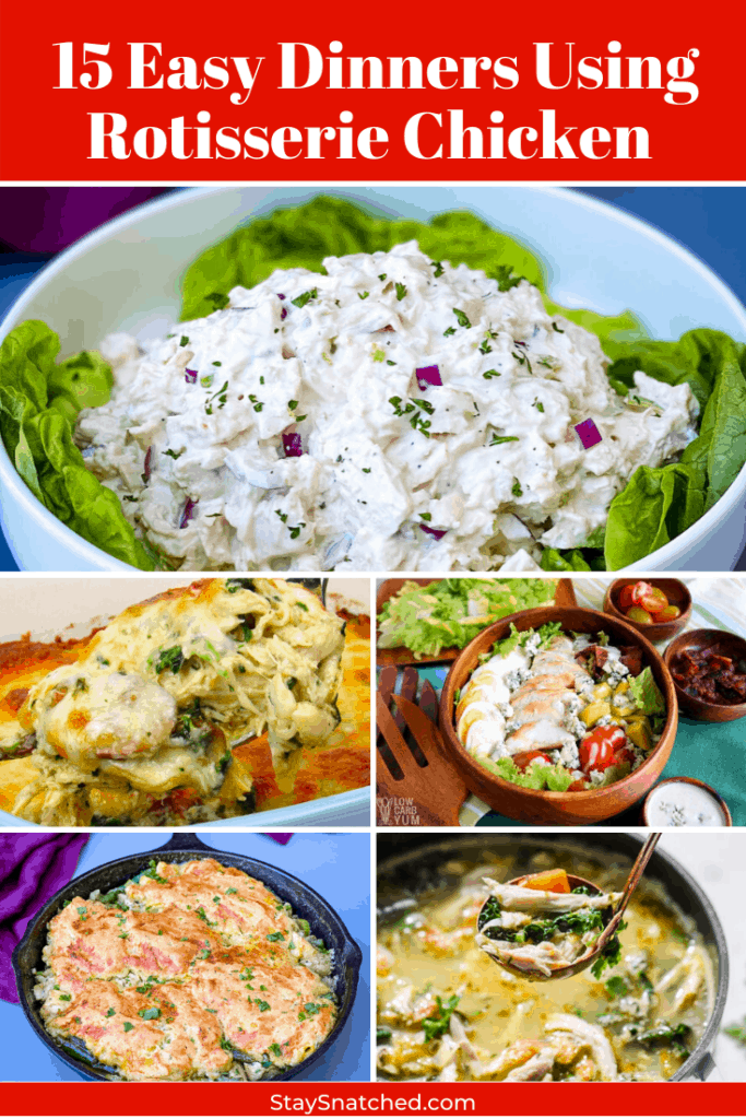 collage photo of 5 recipes that can be made using rotisserie chicken